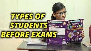 Types Of Students Before Exams | Samreen Ali