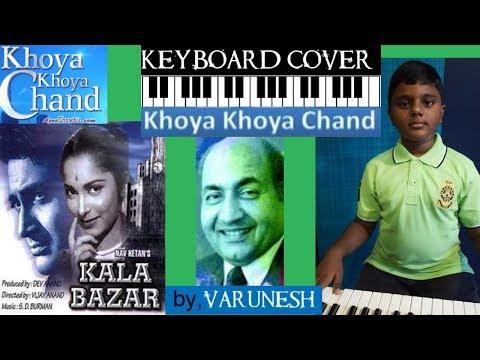 khoya khoya chand from kala bazar keyboard cover by varunesh