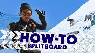How to splitboard w/ Xavier de le Rue| Shred Hacks E3