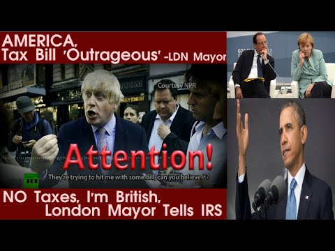 US born London Mayor REFUSES to pay US taxes, threatens to renounce citizenship