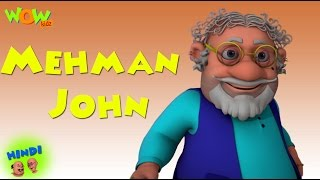 Mehman John - Motu Patlu in Hindi - 3D Animation Cartoon for Kids -As seen on Nickelodeon