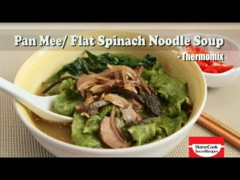 How to Make Spinach Dough For Pan Mee/ Flat Spinach Noodle Soup Thermomix Recipe