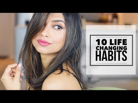 10 Simple Habits That Changed My Life