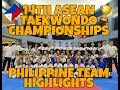 14TH ASEAN TAEKWONDO CHAMPIONSHIPS PHILIPPINE TEAM HIGHLIGHTS