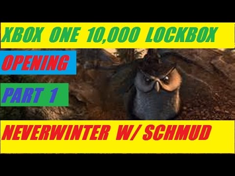 Xbox One 10,000 Lock Box Part 1 Open Neverwinter With Schmudthedarth