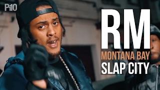 P110 - RM, Montana Bay (Team365) - Slap City [Music Video]