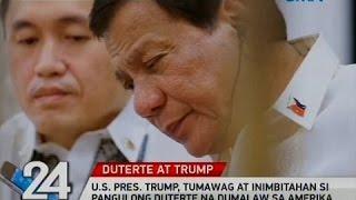 24 Oras: U.S. Pres. Trump, tumawag at inimbitahan si Pangulong Duterte na dumalaw sa Amerika