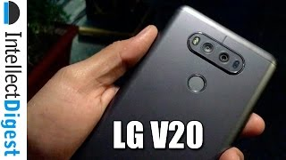 LG V20 Hands On And First Impressions | Intellect Digest