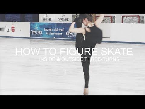 How To Figure Skate ❤ INSIDE & OUTSIDE THREE-TURNS