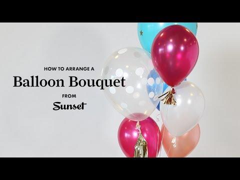 How to Arrange a Balloon Bouquet | Sunset