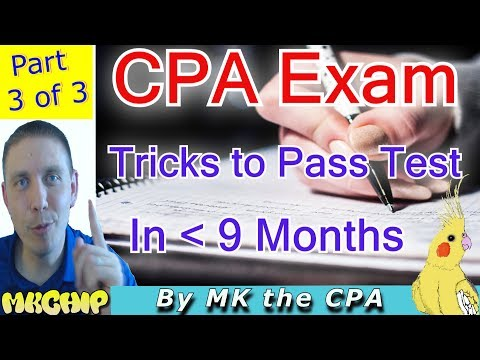 How to Pass The 2017 CPA Exam Fast While Working  (How to  Study For CPA Exam) (Part 3 of 3)