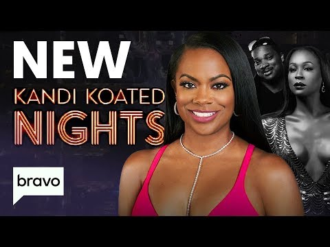 Why Bravo's New 'Talk Show'Kandi Koated Nights Is A HUGE Deal