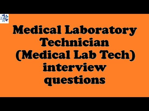 Medical Laboratory Technician (Medical Lab Tech) interview questions