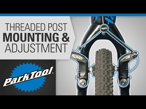 Brake Caliper Mounting & Adjustment - Cantilever Threaded Post