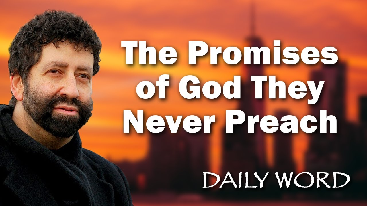 The Promises of God They Never Preach [From Completing Your Mission (Message 2268)]