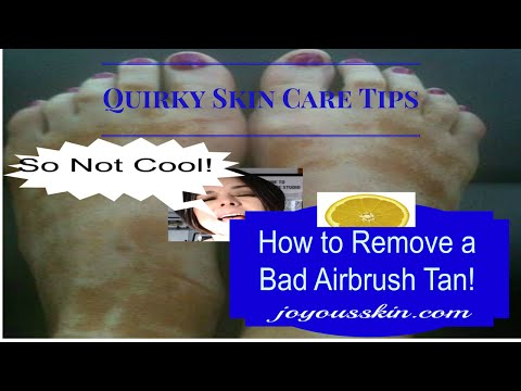 How to Remove a Bad Airbrush Spray Tan!