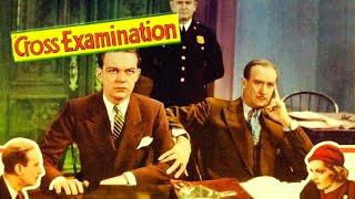 Cross-Examination (1932) Drama, Mystery Full Length Movie