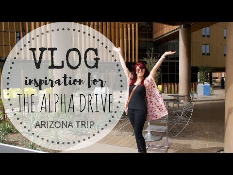 VLOG | Inspiration for THE ALPHA DRIVE series | Arizona Trip
