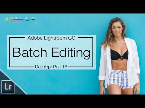 Lightroom 6 Tutorial - Batch Processing Photos In Lightroom CC