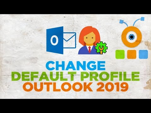How to Change the Default Profile in Outlook 2019
