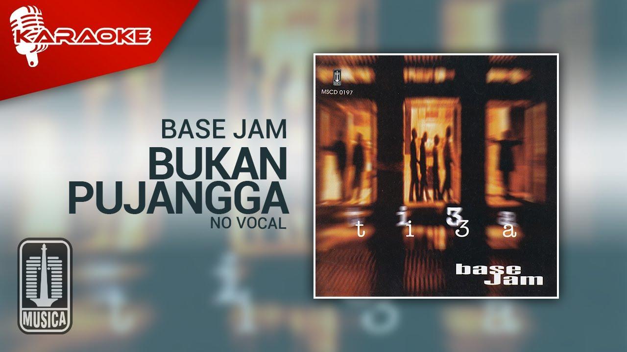 Download Base Jam - Bukan Pujangga (Official Karaoke Video)   No Vocal MP3 Gratis