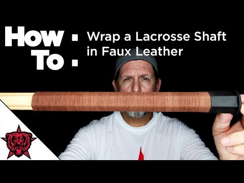 How To: Wrap a Lacrosse Shaft in Faux Leather