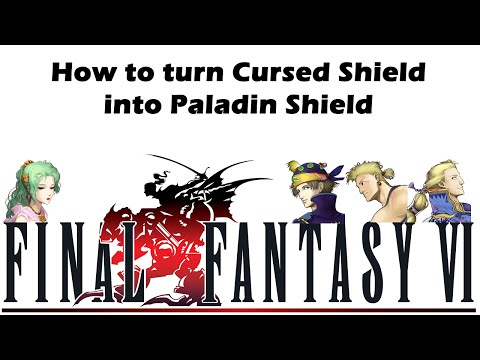 How to turn the Cursed Shield into Paladin Shield FF VI