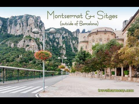 Montserrat & Sitges, Spain