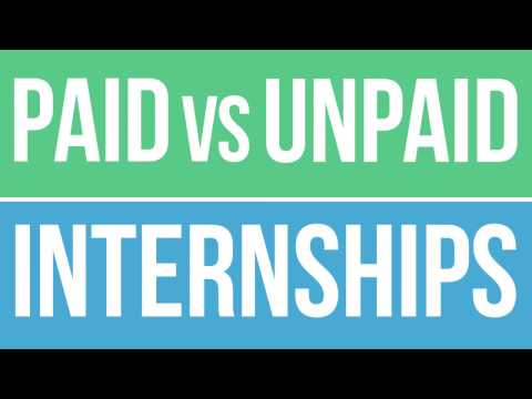 How to Decide Between a Paid and Unpaid Internship