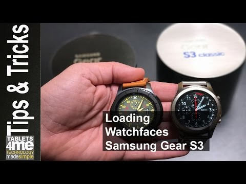 Samsung Gear S3 Classic and Fronter: How to load designer faces!