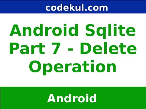 Sqlite Delete Operation in Android Part - 7