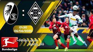 Nhận định, soi kèo Freiburg vs Monchengladbach 01h30 ngày 06/06 - vòng 30 - Bundesliga - 2019/2020