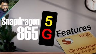 Snapdragon 865 - Top 5 Things You Should Know about Future