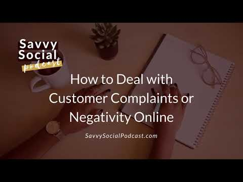 How to Deal with Customer Complaints or Negativity Online
