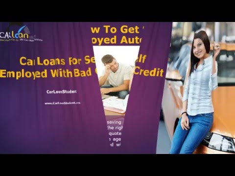 Car Finance For Self Employed With Bad Credit - Auto Loans For Self Employed People