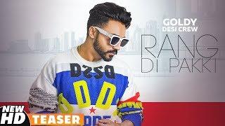 Teaser | Rang Di Pakki | Goldy Desi Crew | Releasing On 27th Aug 2019 | Speed Records