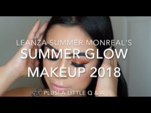Summer Glow Makeup   2018
