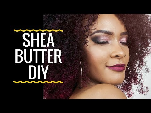 Shea Butter Uses | 4 Shea Butter DIY
