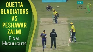 PSL 2017 Final Match: Quetta Gladiators vs. Peshawar Zalmi Highlights