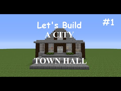 Minecraft Let's Build a City (Episode 1) Town Hall
