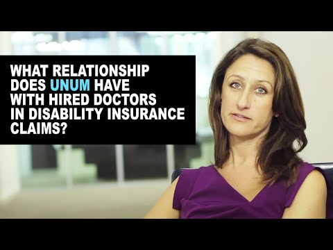 What relationship does UNUM have with hired doctors in disability insurance claims?