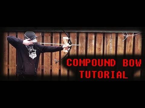 How to make a Compound Bow