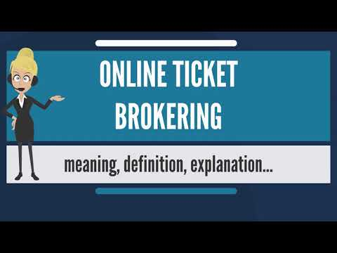 What is ONLINE TICKET BROKERING? What does ONLINE TICKET BROKERING mean?