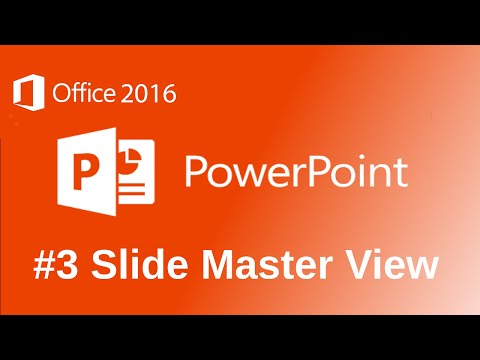 PowerPoint 2016 Master Slide View Tutorial