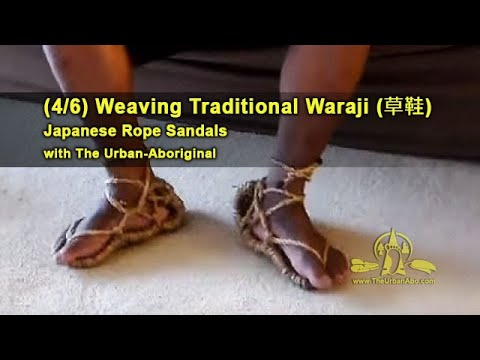 (4/6) Weaving Traditional Waraji (rope sandals) w/ The Urban-Abo: Second Loop