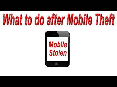 What to do after Mobile Theft   Steps to Follow after Mobile is Lost or Stolen