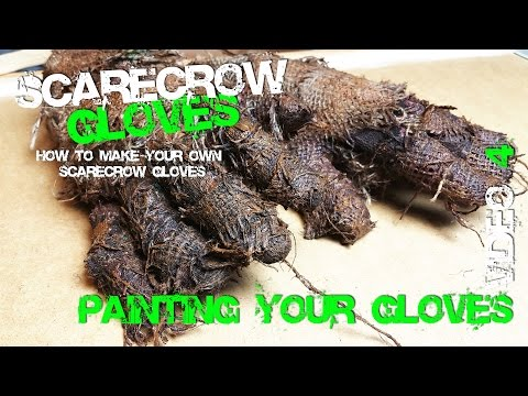 4 Finish Scarecrow Glove Making Painting Video 4 Cosplay
