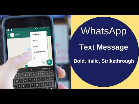 Make WhatsApp Text Message Bold, Italic and Strikethrough