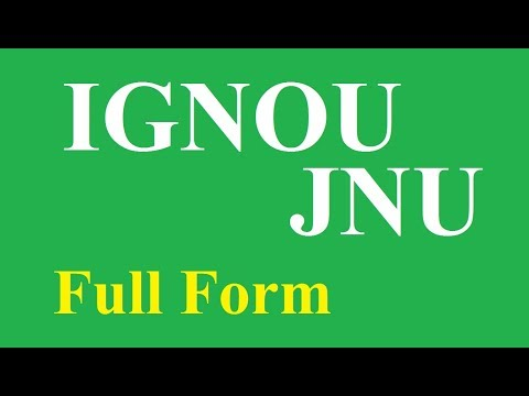 IGNOU & JNU Full Forms
