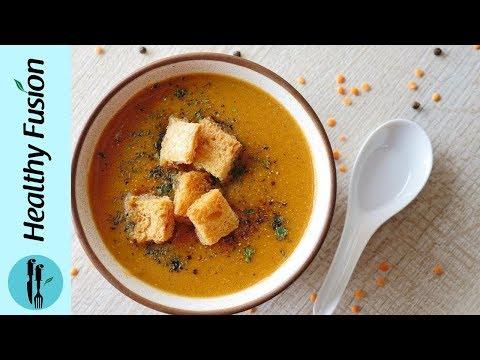 Lentil Soup Recipe by Healthy Fusion